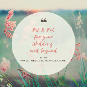 Fit & Fab for your Wedding and Beyond