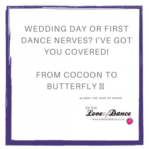Wedding Day of First Dance Nerves? The Love of Dance has got you covered!
